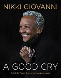 A Good Cry by Nikki Giovanni